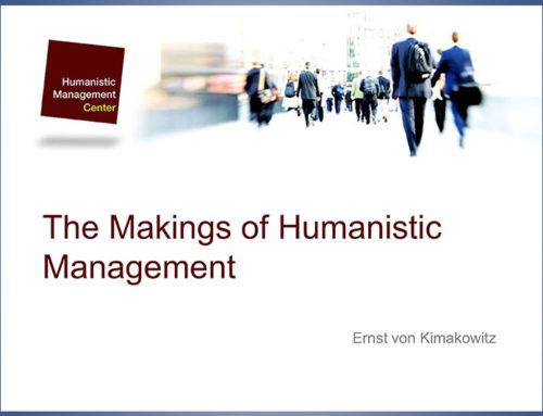 The Makings of Humanistic Management